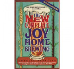 THE COMPLETE JOY OF HOMEBREWING 3RD EDITION (PAPAZIAN)